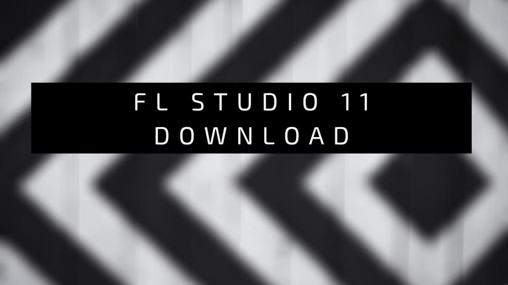 fl studio 11 download