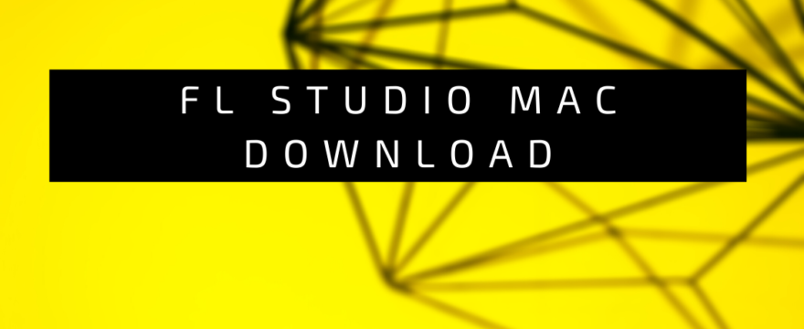 fl studio mac download